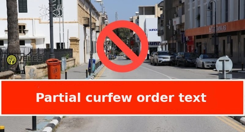 Partial Curfew Order in Northern Cyprus