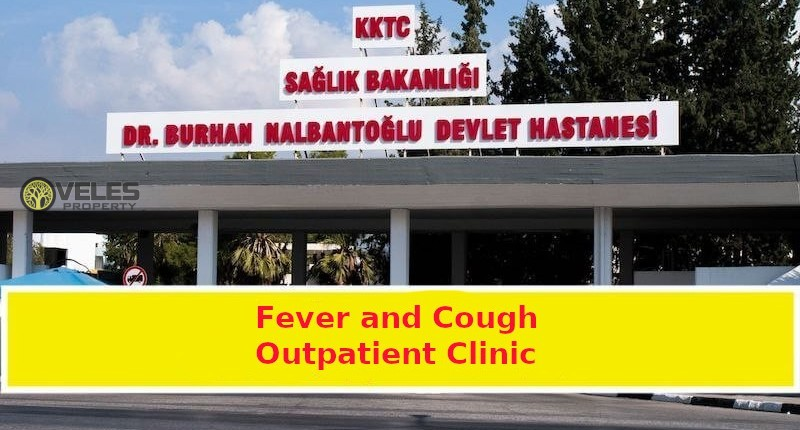 Fever and Cough Outpatient Clinic in Northern Cyprus