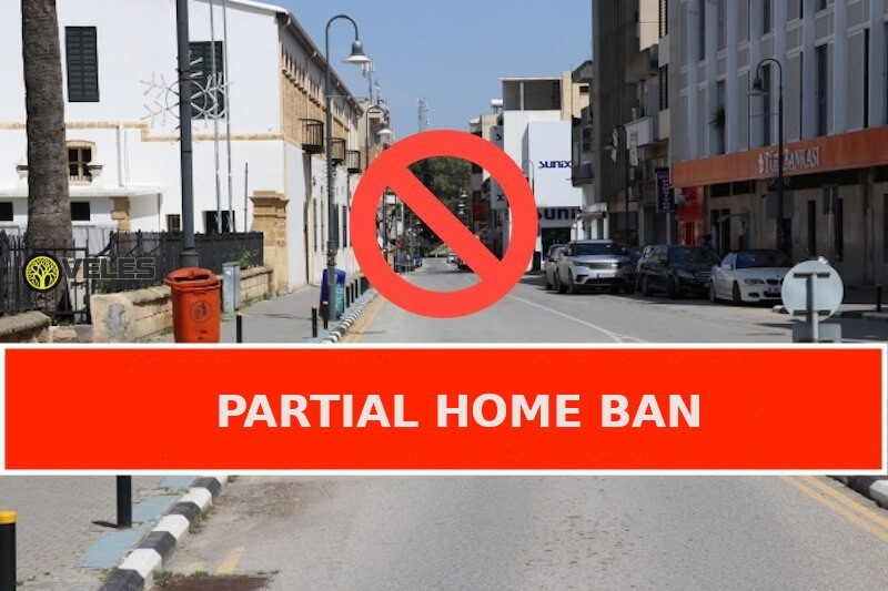Northern Cyprus: Partial Home Ban