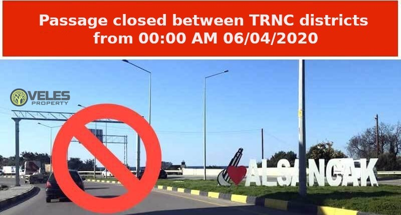 Passage closed between TRNC districts from 00:00 AM 06/04/2020